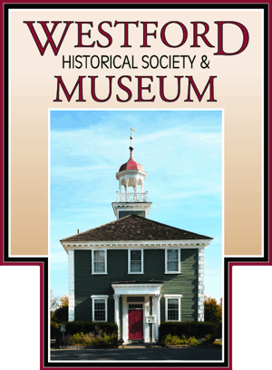The Westford Historical Society & Museum